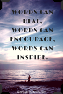 Words Can Inspire Quote